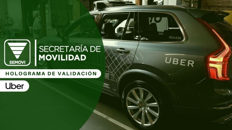 Pasos para obtener el holograma de validación de Uber en la Ciudad de México
