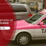 Ventajas de la Semovi para taxis en Ciudad de México