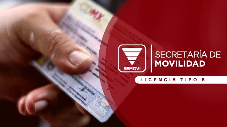 Cómo sacar la licencia tipo B de Semovi en Ciudad de México